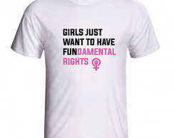 Camiseta Girls Just Want To Have Fundamental Rights