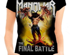 Camiseta Babylook Feminina - Manowar The Final Battle