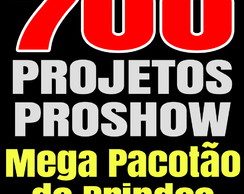700 Projetos Proshow Producer - Brindes ( Templates )