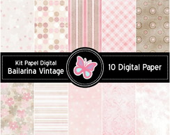 Kit Papel Digital Bailarina Vintage