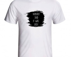 Camiseta Nobody Said It Was Easy The Scientist Coldplay