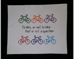 """To bike or not"" coloridas (somente o pano)"