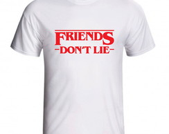 Camiseta Friends Don't Lie Stranger Things Netflix