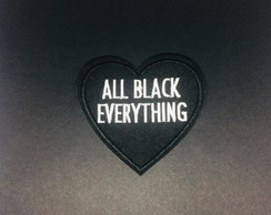 Patch Bordado Coração ALL BLACK EVERYTHING