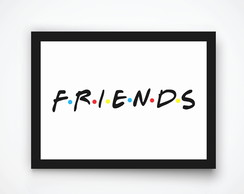 Poster Com Moldura Quadro Decorativo Friends Serie