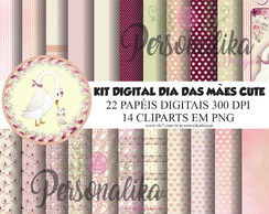 KIT DIGITAL DIA DAS MÃES CUTE