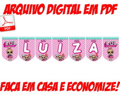 "ARTE DIGITAL-BANDEIROLA ""TEMA-LUIZA-TEMA""-LOL surprise"