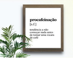 Quadro Decorativo Frase Café Coffee Humor