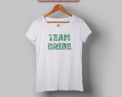 Babylook - Camiseta - Team Bride Tropical
