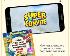 Convite Animado Super Wings + Lembrete Digital