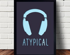 Poster Decorativo Atypical
