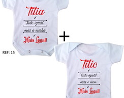 Body bebê titia e titio mais legal