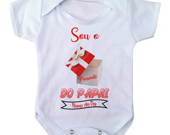 body bebe sou o presente do papai