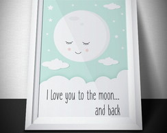 Pôster Infantil | To the moon and back