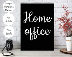 Placa decorativa Personalizada Frases - Home Office
