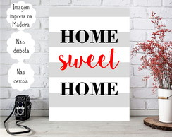 Placa decorativa Personalizada Frases - Home Sweet Home