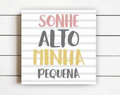Kit Digital Sonhe Alto Minha Menina Para Imprimir Em Casa No