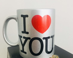 Caneca Metalizada I Love You 320 ml