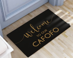 Tapete Decorativo 60x40cm Welcome to our Cafofo