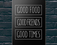 Placa Decorativa Good Times (Sala ou Quarto) - A5