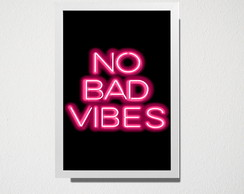 Quadro A5 No bad Vibes