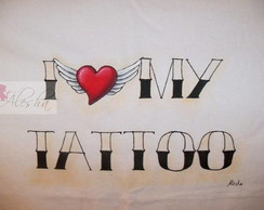 Camiseta I Love My Tattoo