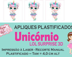 APLIQUES PLASTIFIC. UNICÓRNIO LOL SURPRISE 3D LAÇOS