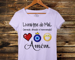 Camiseta t-shirt feminina Livrai-me do mal