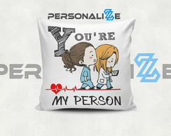 Almofada greys Anatomy you are my person mod 4