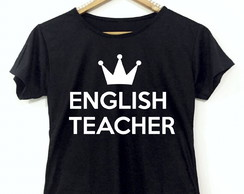 Baby look ou Camiseta Preta - English Teacher