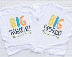 Kit 2 camisetas infantis Irmãos - Big Sister e Big Brother 1