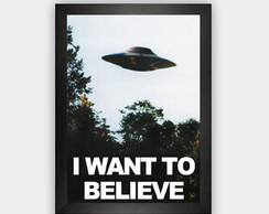 Quadro Decorativo Com Moldura I Want To Believe E.T