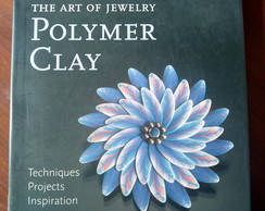 Livro The Art of Jewelry Polymer Clay
