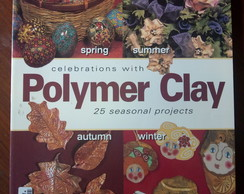 Livro Celebrations with Polymer Clay