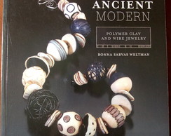 Livro Ancient Modern Polymer Clay and Wire Jewelry