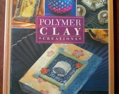 Livro Polymer Clay Creations