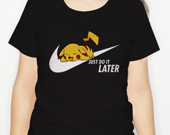 Camiseta Just Do It Later