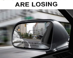 Adesivo Retrovisor Objects In Mirror Are Losing Corte Laser