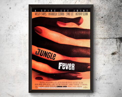 Quadro A3 Poster JUNGLE FEVER
