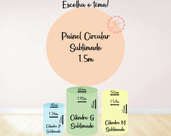 Kit Painel circular + cilindros sublimados