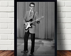 Quadro Poster Do Guitarrista Buddy Holly A301