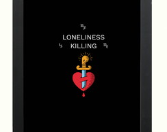Quadro Frase Britney Spears My Loneliness Is Killin C/vidro