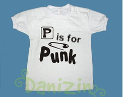 T-Shirt Bebê e Infantil P IS FOR PUNK
