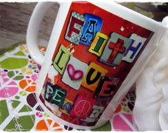 Caneca e Mug Faith, Love & Peace