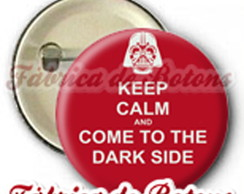 BOTON 5,5cm KEEP CALM AND COME TO DARK S