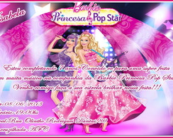 CONVITE BARBIE PRINCESA  POP STAR