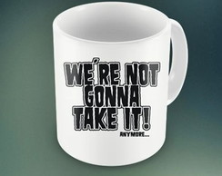 CANECA WE'RE NOT GONNA - 93975