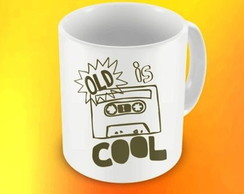 CANECA OLD IS COOL - 93911