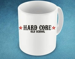 CANECA HARDCORE OLD SCHOLL - 93849