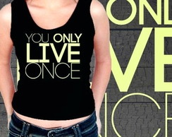 REGATA FEMININA YOU ONLY LIVE ONCE-92186